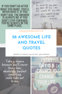 Life and travel quotes that inspire your dreams